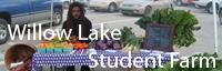 Willow Lake Student Farm